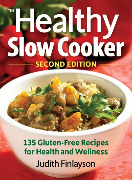 The Healthy Slow Cooker Second Edition by Judith Finlayson