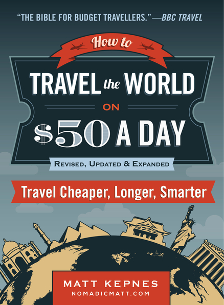 How to Travel the World on $50 a Day Book Review