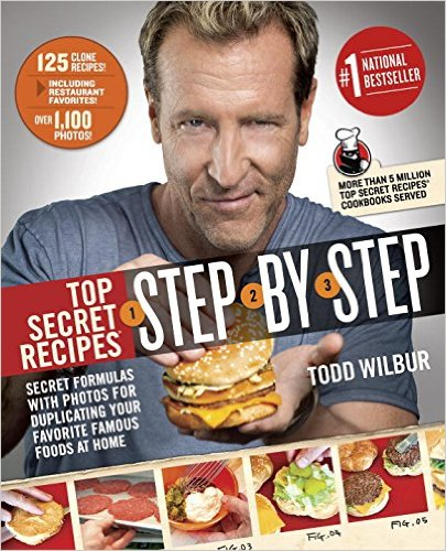 Todd Wilbur Top Secret Recipes Step By Step