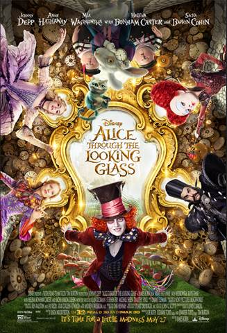 ALICE THROUGH THE LOOKING GLASS MAY 27