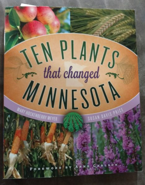 Ten Plants that Changed Minnesota Book Review